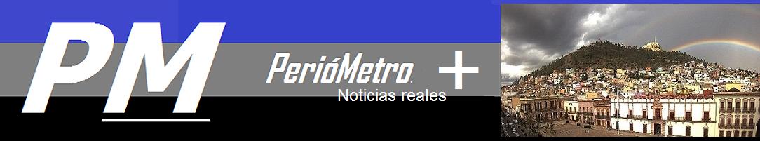Zacatecas y sus noticias reales