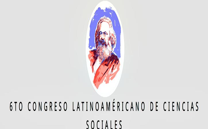 """Convocan a participar en el 6to Congreso Latinoamericano de Ciencias Sociales """"La obra Perdurable de Marx"""""""